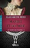Mariée et Soumise: Au Temps des Tudors, T1