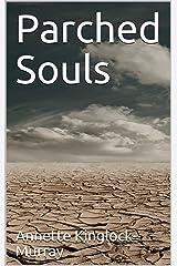 Parched Souls Kindle Edition