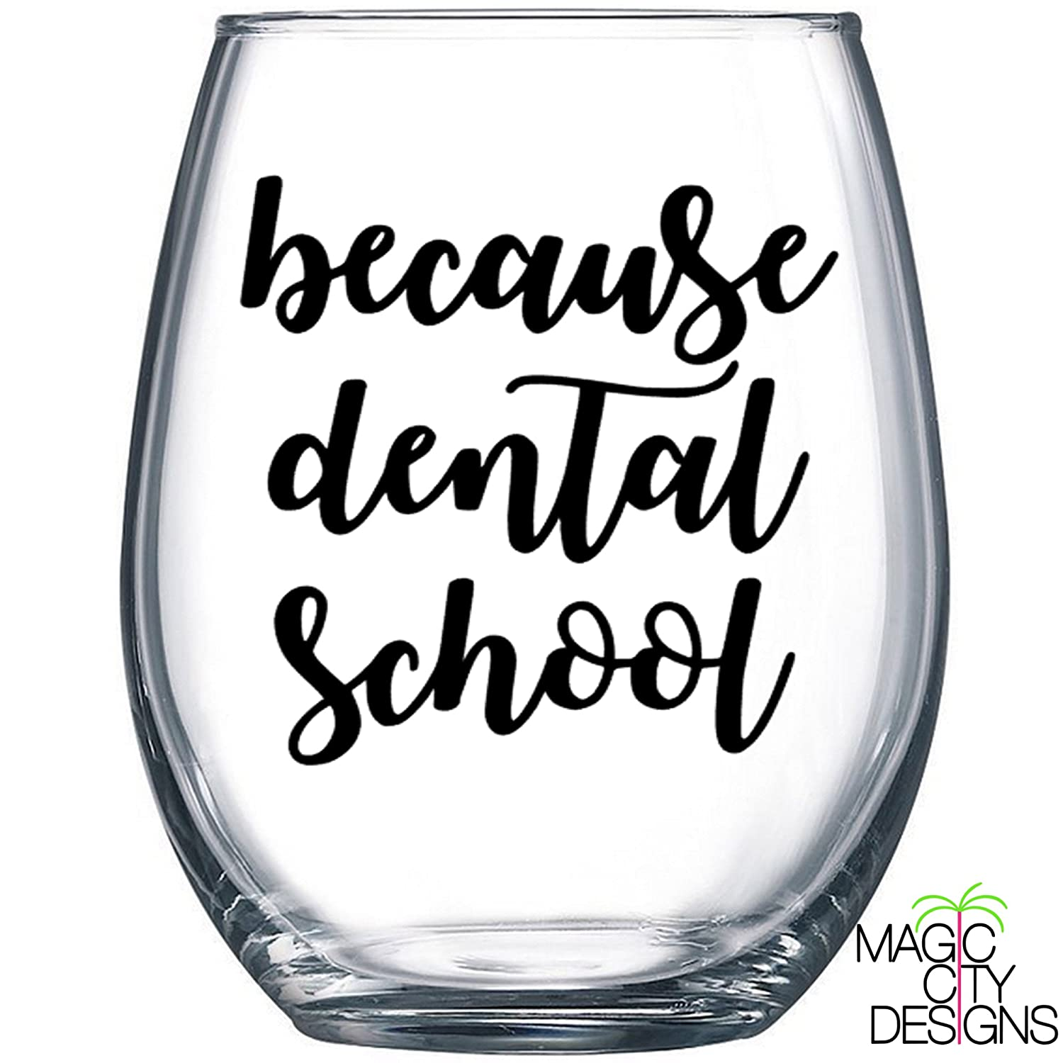 amazon because dental school stemless wine glass because UF Student Dental Clinic because dental school stemless wine glass because dental school stemless wine glass dental student hygenist student dental life dental school