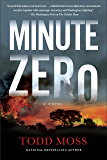Minute Zero (A Judd Ryker Novel)