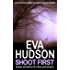 Shoot First (Ingrid Skyberg FBI Thrillers Book 5)