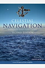 Celestial Navigation: A Complete Home Study Course, Second Edition Paperback