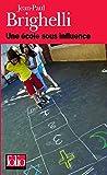 Une école sous influence ou Tartuffe-roi