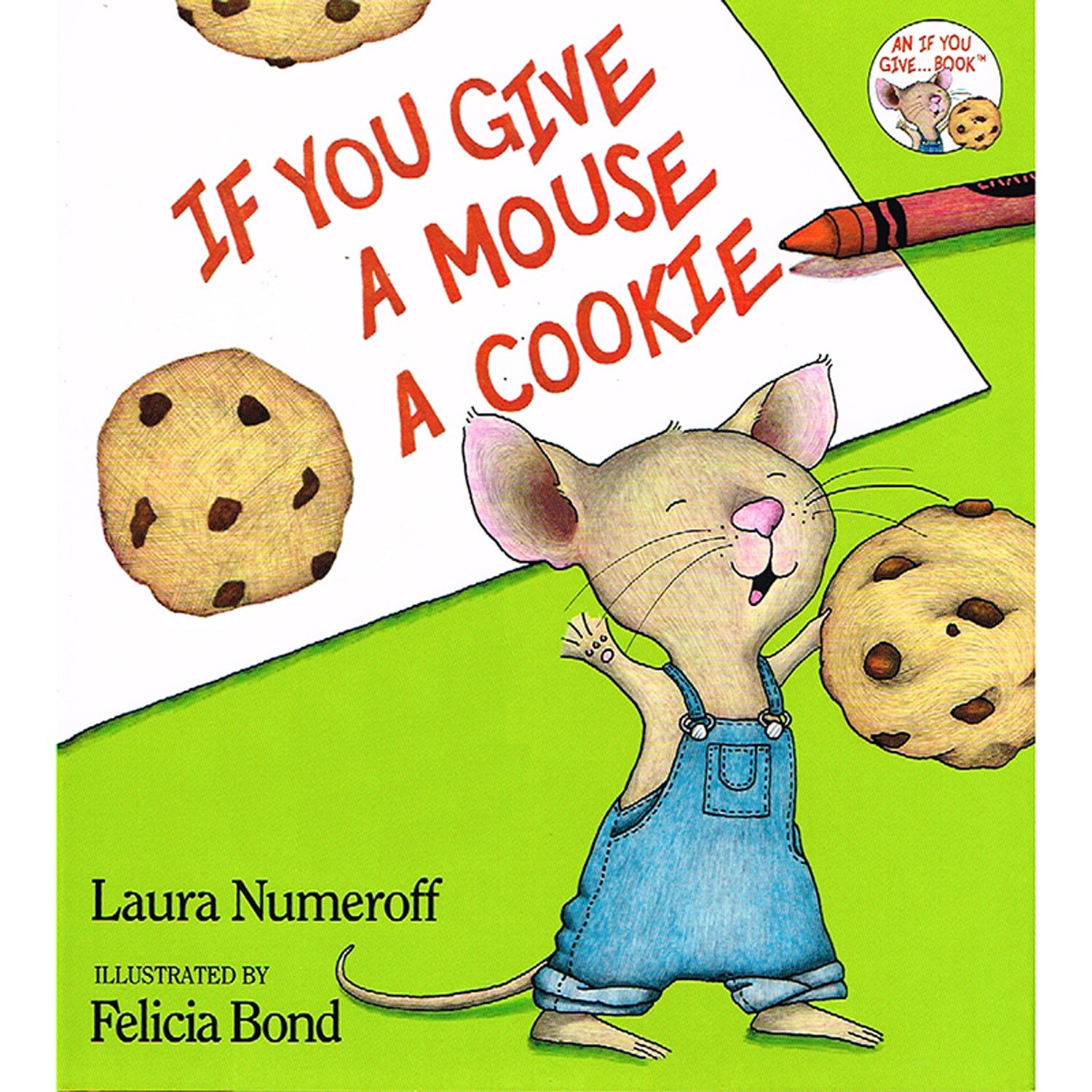 If You Give a Mouse a Cookie Big Book: Numeroff, Laura Joffe, Bond ...