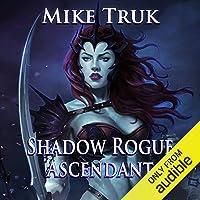 Shadow Rogue Ascendant