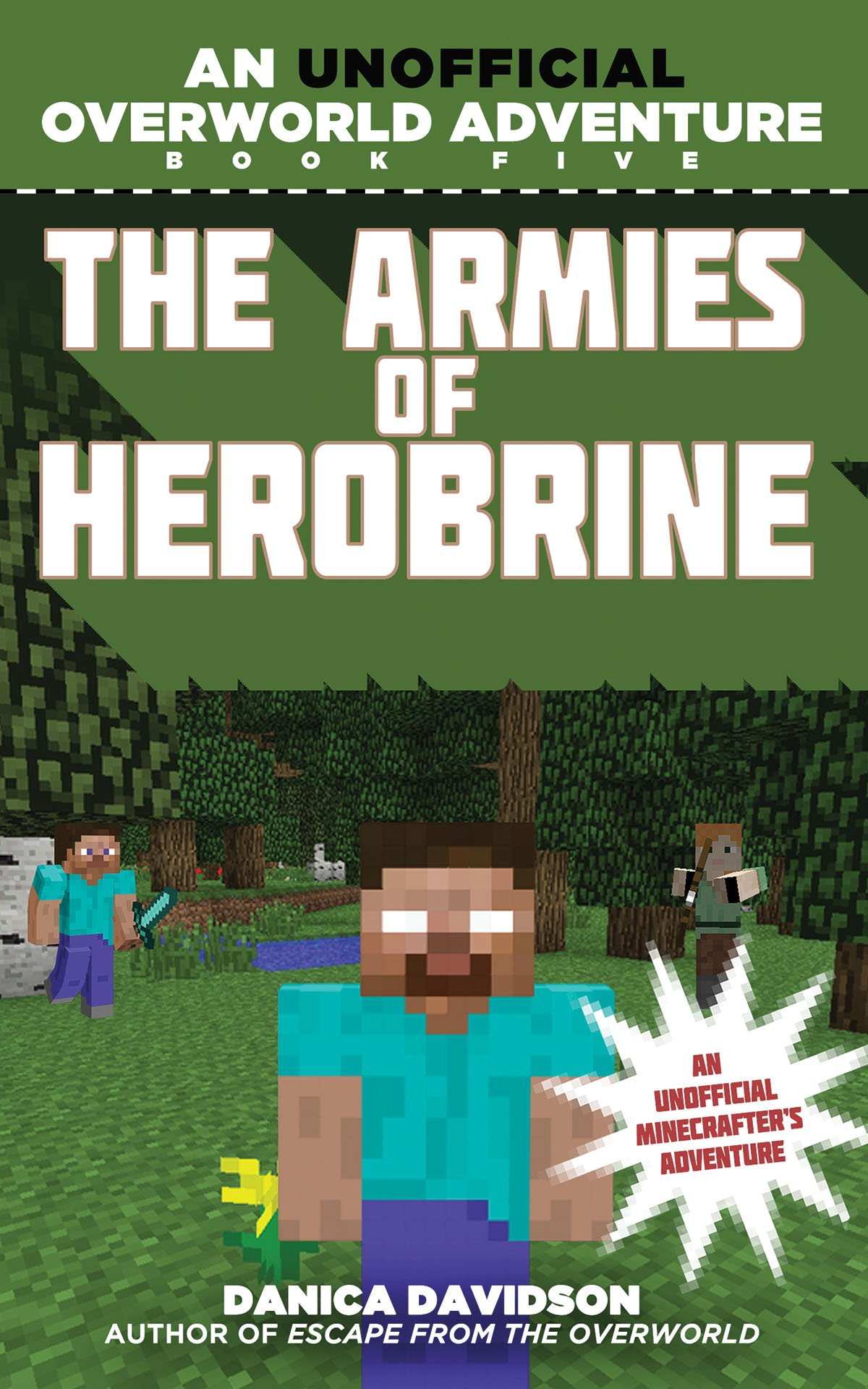 The Armies of Herobrine: An Unofficial Overworld Adventure, Book Five PDF