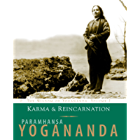 Karma & Reincarnation: The Wisdom of Yogananda, Volume 2