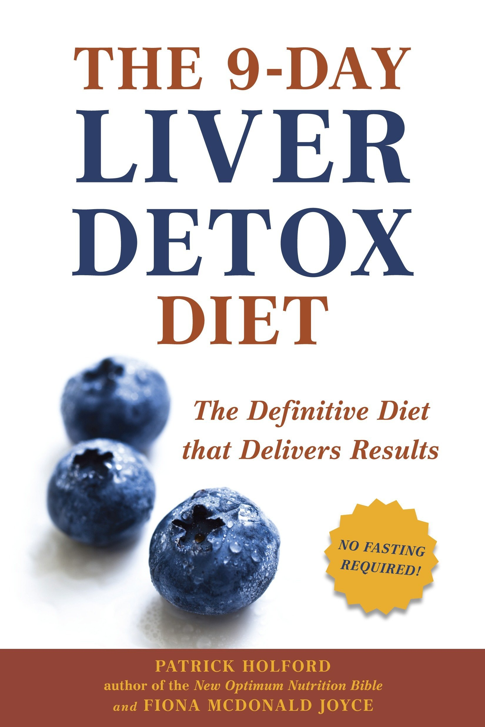 The 9-Day Liver Detox Diet: The Definitive Diet that