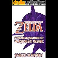 The Symbolism of Zelda: A Textual Analysis of Majora's Mask (English Edition)