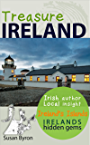 Irelands Hidden Gems - a Guide to Irelands Islands: Treasure Ireland Travel Guide Series - Book 4 (Treasure Ireland Travel Guides)