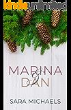Marina & Dan: A Standalone Contemporary Romance Novel (A Series of Clean Standalone Romance Novels)