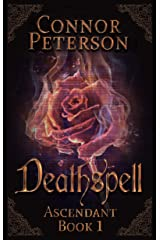 Deathspell: vengeance, magic, and historical fantasy (Ascendant Book 1) Kindle Edition