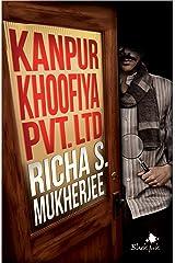 Kanpur Khoofiya Pvt. Ltd Kindle Edition