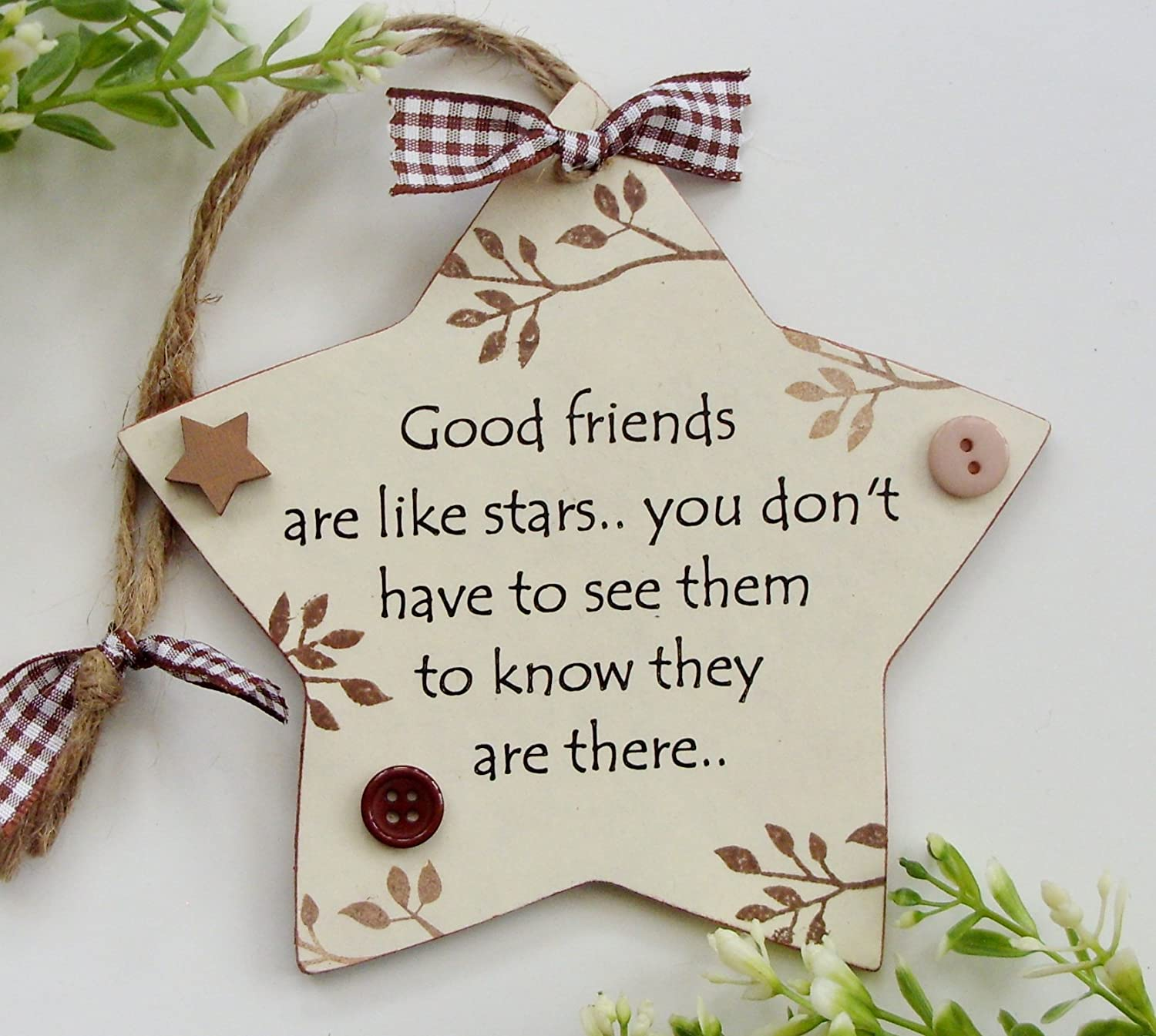 Friends are like Stars Neutral Wooden STAR Plaque Craftworksdirect