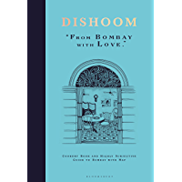 Dishoom: The first ever cookbook from the much-loved Indian restaurant (English Edition)