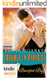 Barefoot Bay: Trouble in Paradise (Kindle Worlds Novella)
