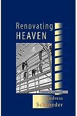 Renovating Heaven Kindle Edition