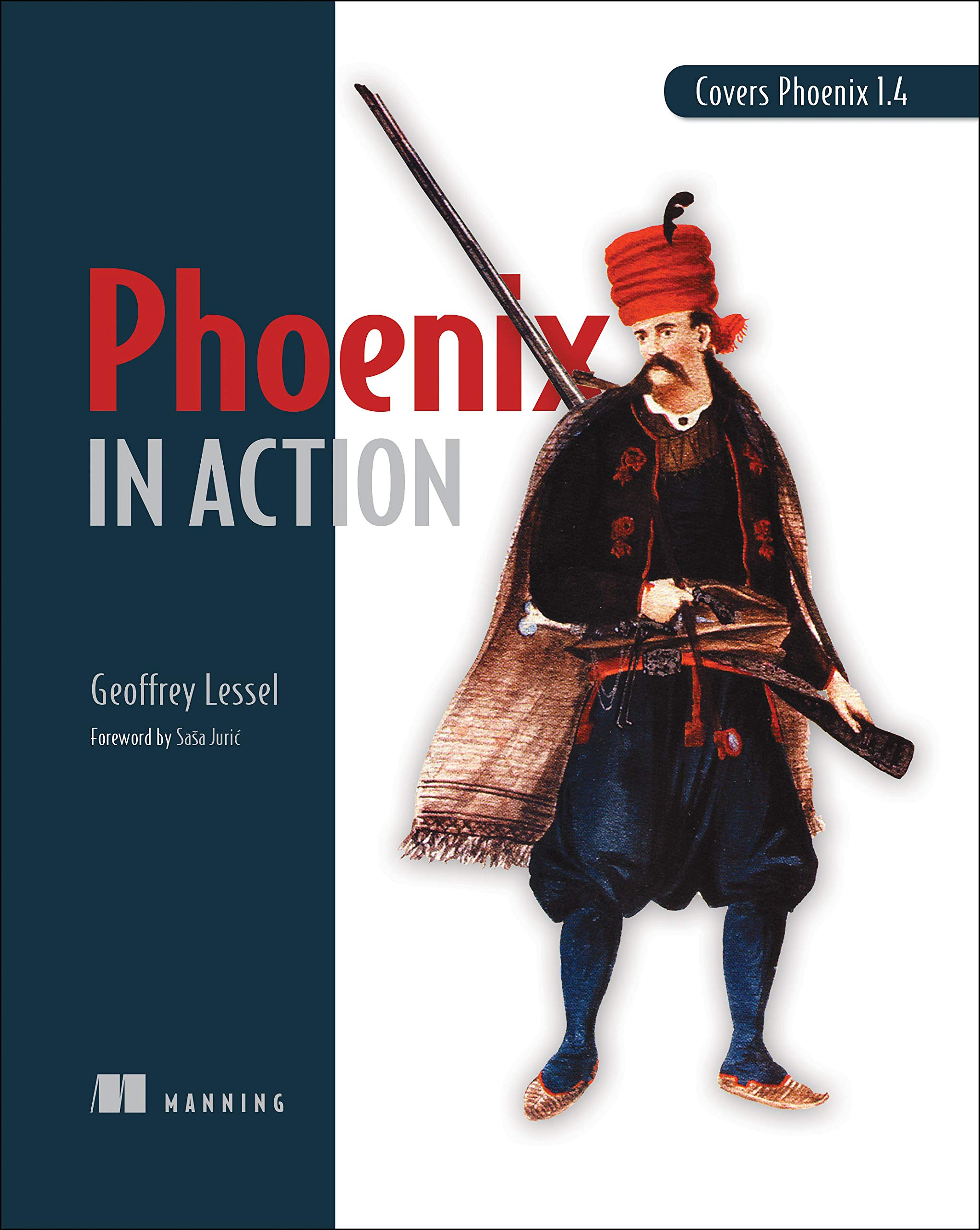 Phoenix in Action: Amazon ca: Geoffrey Lessel: Books