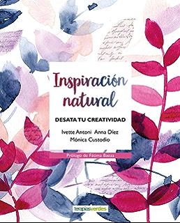 Inspiración natural (Terapias Actividades) (Spanish Edition)