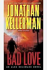 Bad Love: An Alex Delaware Novel Kindle Edition