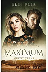 Maximum (Cultivated Book 6) Kindle Edition