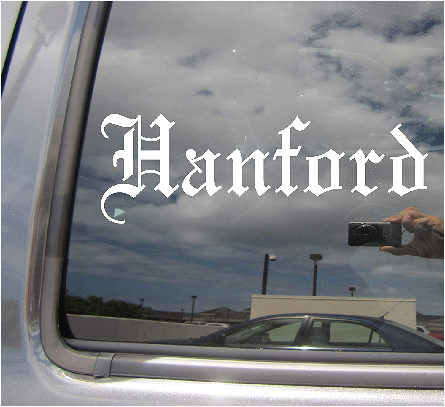 Hanford - California City Town County Old English Letters Car Truck Van Moped Helmet Hard Hat Auto Automotive Craft Cup Laptop Vinyl Decal Bumper Window Wall Sticker 18156