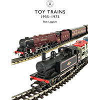 Toy Trains: 1935–1975 (Shire Library Book 854) (English Edition)