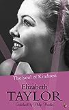 The Soul Of Kindness (Virago Modern Classics Book 363)