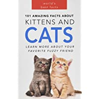 Cats: 101 Amazing Facts about Cats: Cat Books for Kids