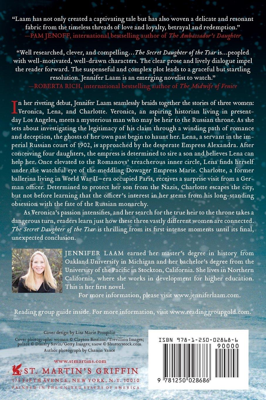 The Secret Daughter Of The Tsar: A Novel Of The Romanovs: Jennifer Laam:  9781250028686: Amazon: Books