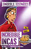 Horrible Histories: The Incredible Incas