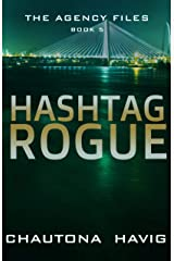 Hashtag Rogue (The Agency Files Book 5) Kindle Edition