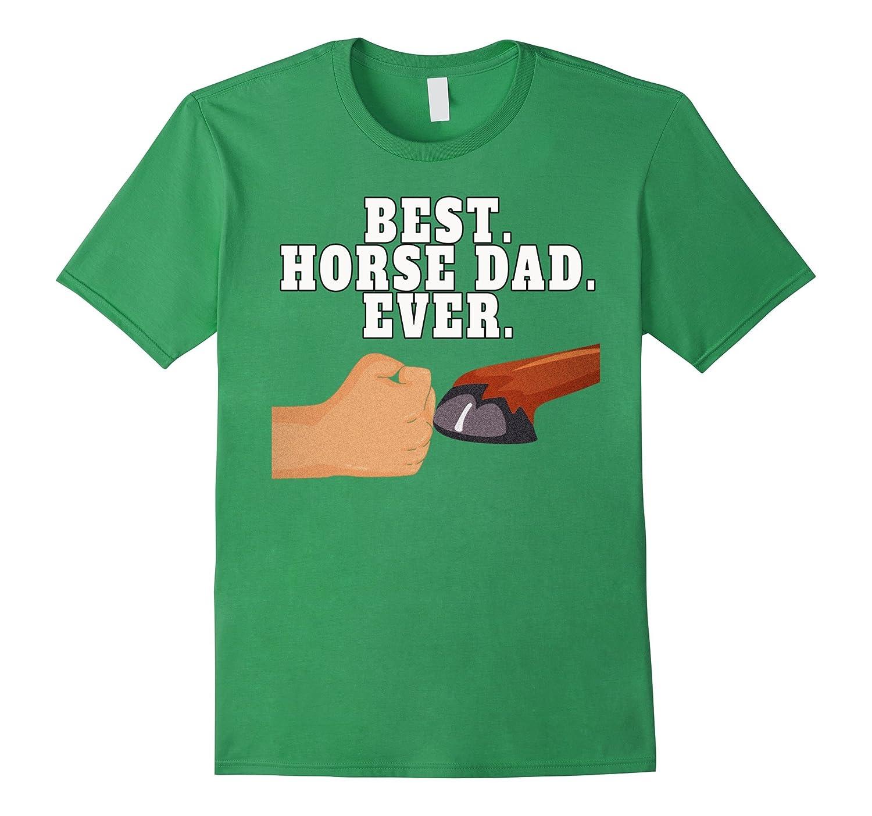 Best Horse Dad Shirt- Faithful Hoof Fist Bump Tee-PL