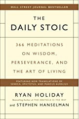 The Daily Stoic: 366 Meditations on Wisdom, Perseverance, and the Art of Living Hardcover
