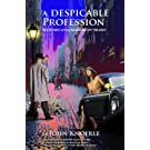 Despicable Profession: Book Two of the American Spy Trilogy