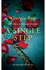 A Single Step: Book 1 of The Grayson Trilogy - a series of mysterious and romantic adventure stories. Kindle Edition