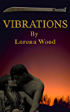 Vibrations (The Vibrations Series Book 1)