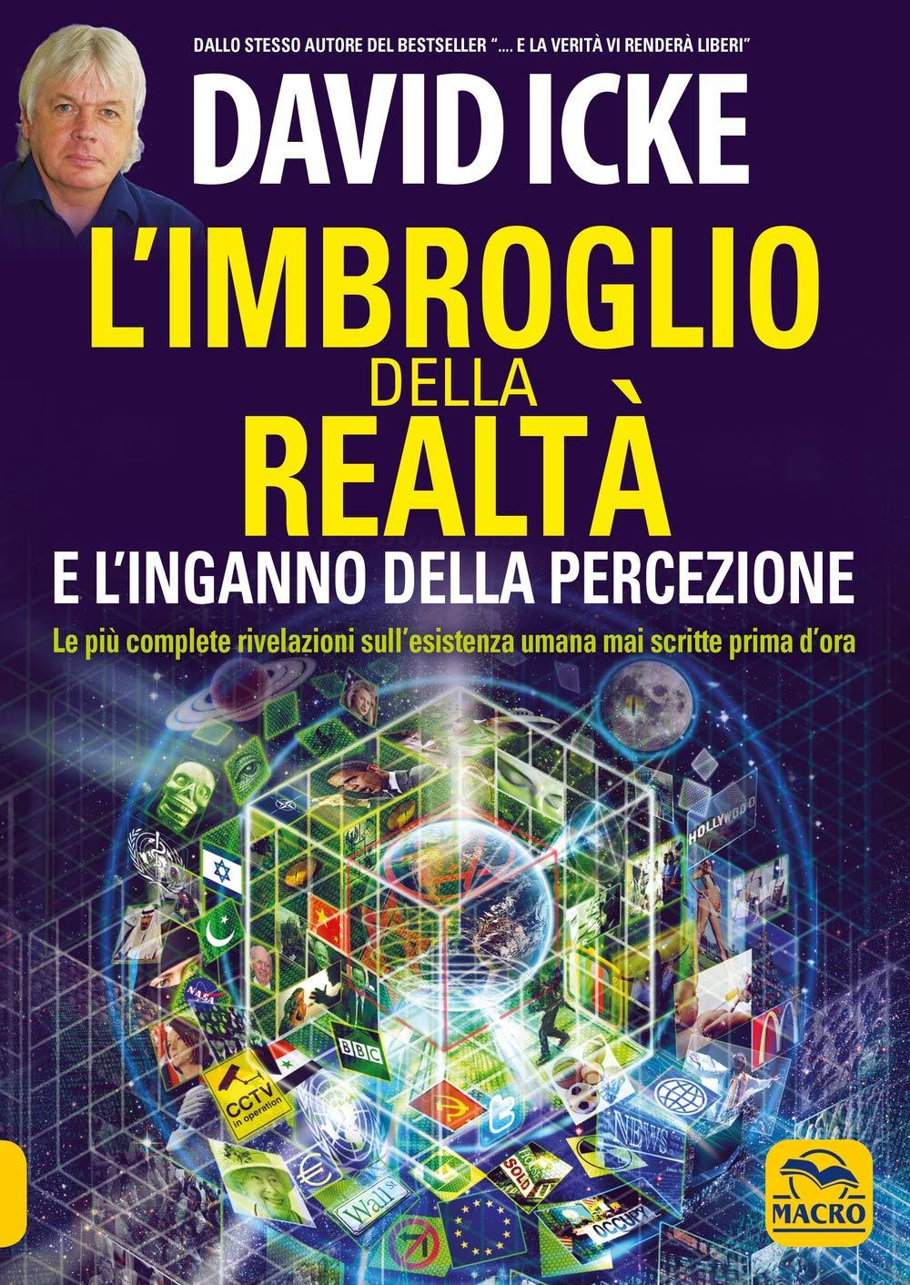 Libri di david icke - l`imbroglio della realtà e l`inganno della percezione (italiano) copertina flessibile 978-8828507529