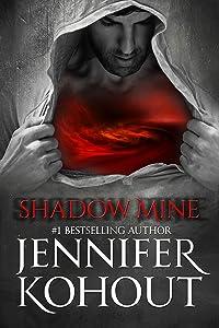 Shadow Mine (Hellhounds of the Underworld Book 1)