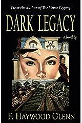 Dark Legacy Kindle Edition