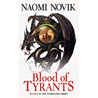 Blood of Tyrants (The Temeraire Series, Book 8) (English Edition)
