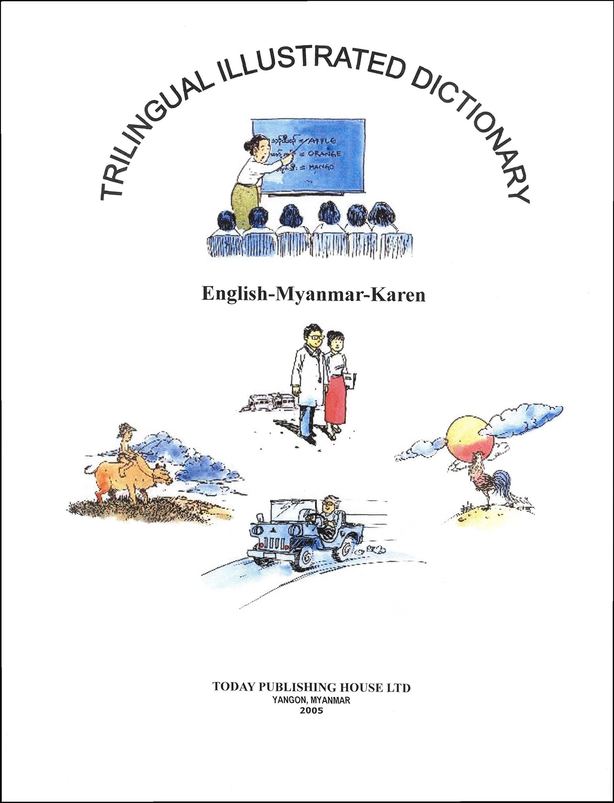 Trilingual Illustrated Dictionary: English-Myanmar-Karen: U Thi Ha