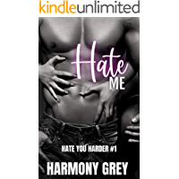 Hate Me (Hate You Harder #1): A Step Brother Enemies to Lovers High School Bully Romance