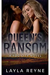 Queen's Ransom: A Fog City Novel Kindle Edition