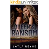 Queen's Ransom: A Fog City Novel