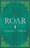 ROAR - The Bestial Saga