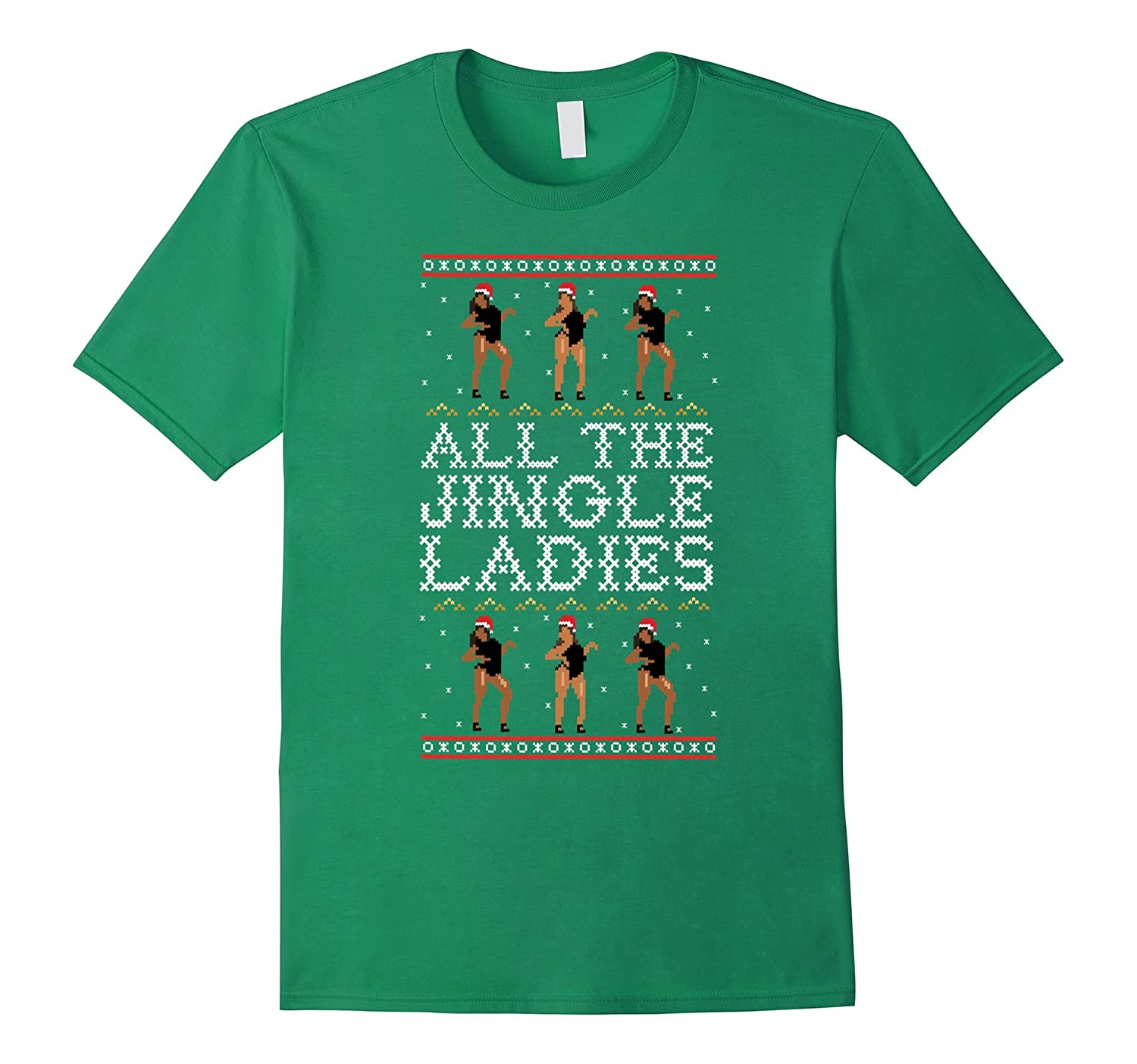 All The Jingle Ladies Funny Christmas T-Shirt-ANZ