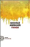 Fango (Einaudi. Stile libero big)