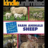 Farm Animals: Sheep (21st Century Junior Library: Farm Animals)