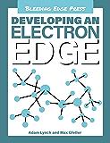 Developing an Electron Edge (Developing an edge Book 12)
